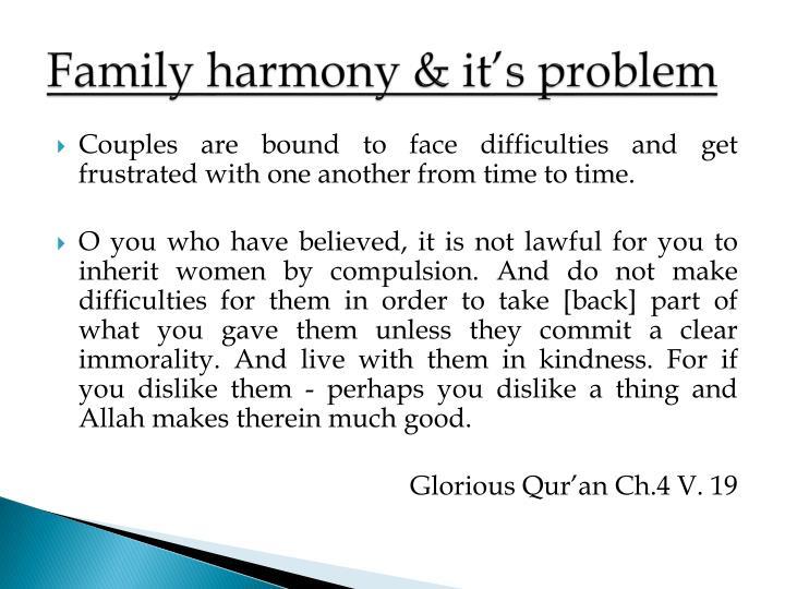 Family harmony & it's problem