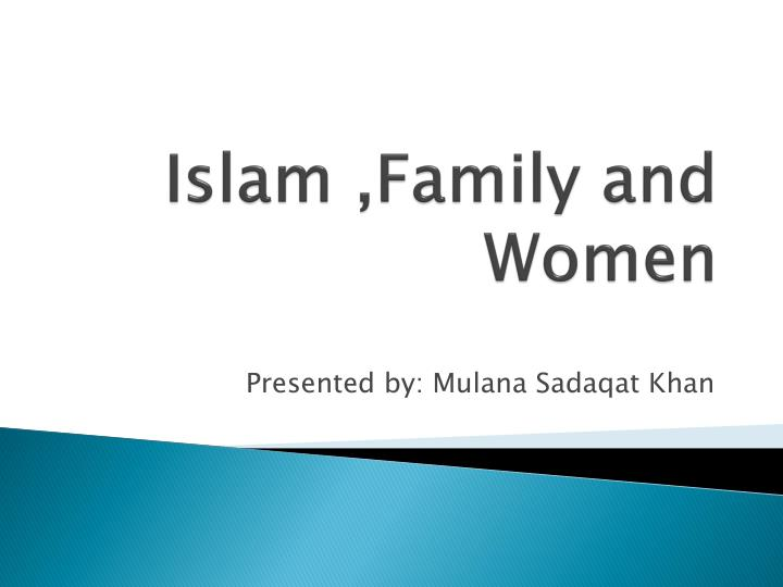 Islam family and women