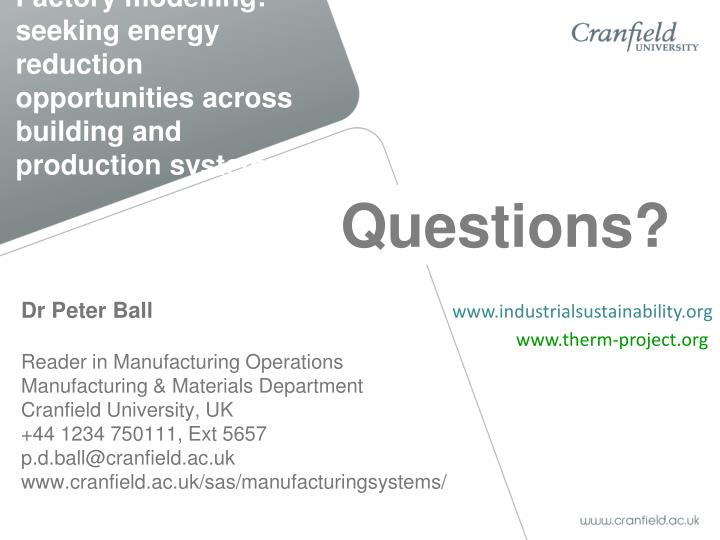 Factory modelling: seeking energy reduction opportunities across building and production systems
