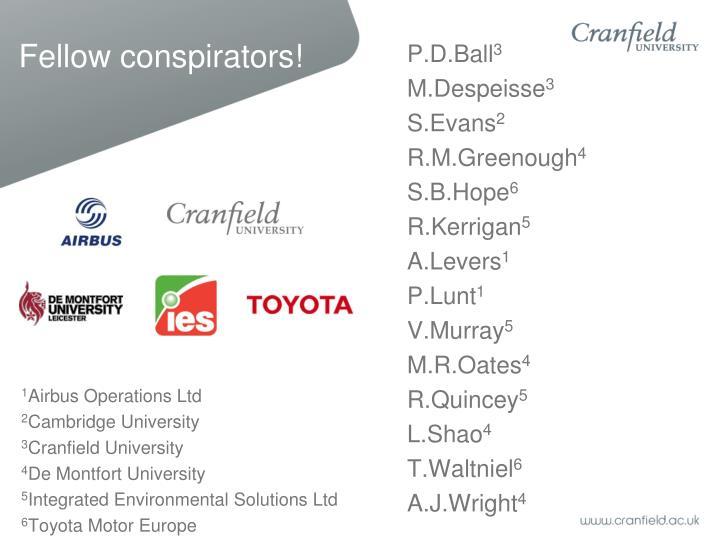 Fellow conspirators!