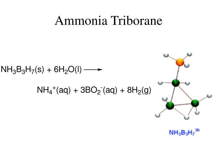 Ammonia Triborane