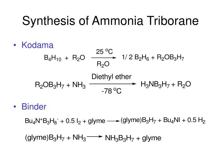 Synthesis of Ammonia Triborane
