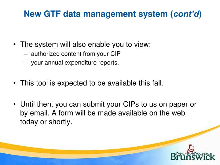 New GTF data management system (
