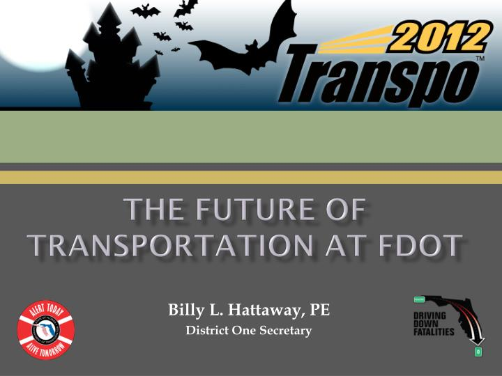 The future of transportation at fdot