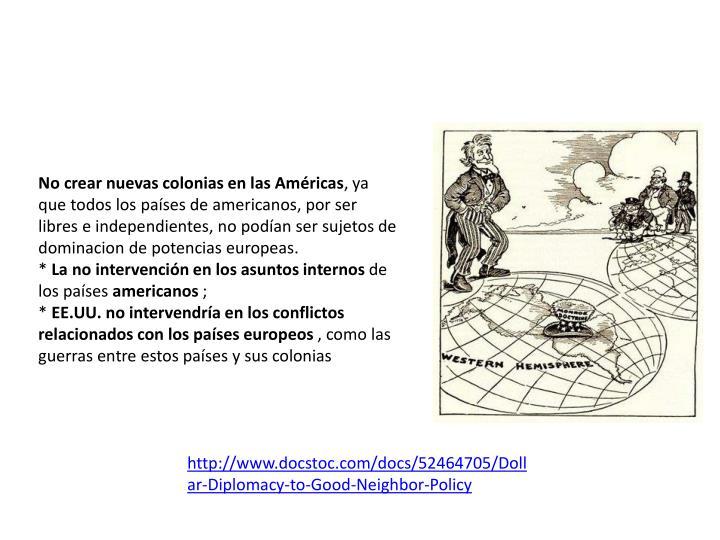 No crear nuevas colonias en las Américas