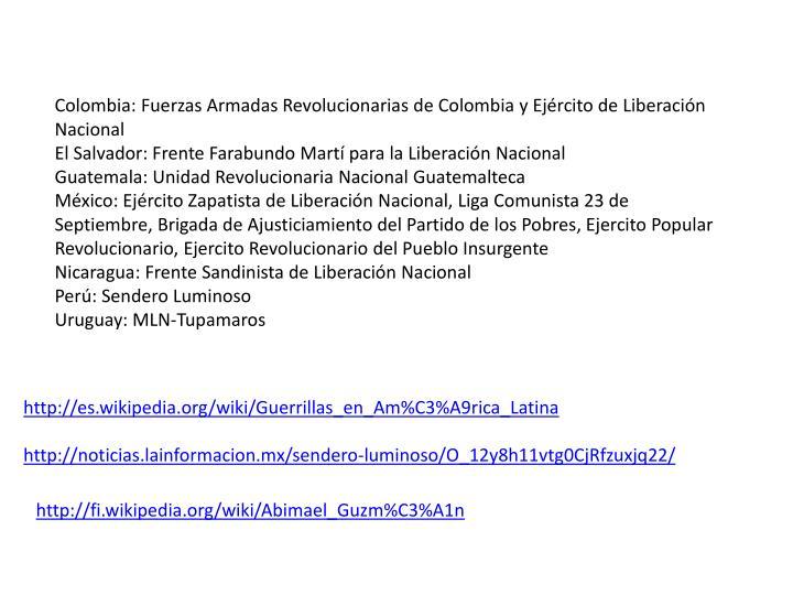 Colombia: Fuerzas Armadas Revolucionarias de Colombia y Ejército de Liberación Nacional