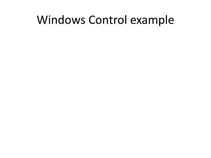 Windows control example