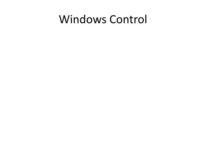 Windows control