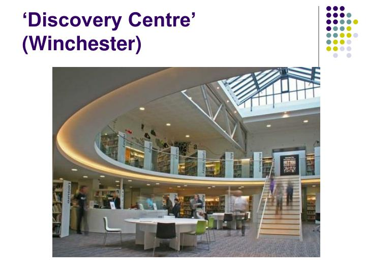 'Discovery Centre' (Winchester)