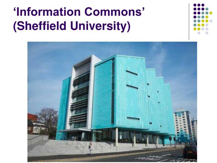 'Information Commons' (Sheffield University)