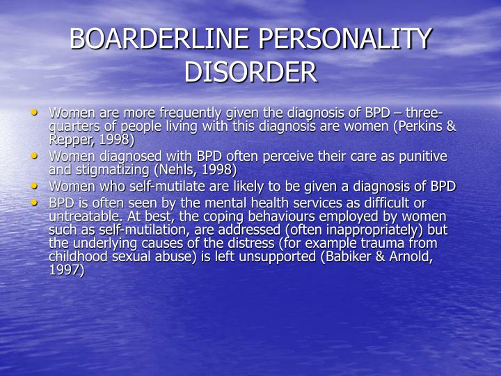 BOARDERLINE PERSONALITY DISORDER