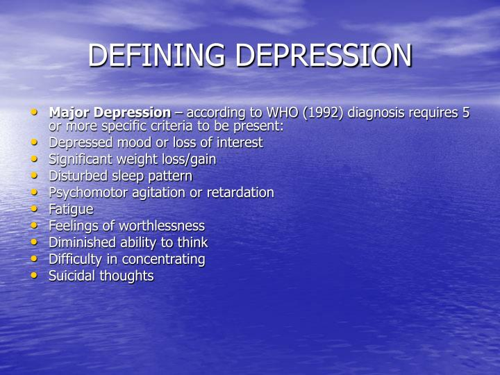 DEFINING DEPRESSION