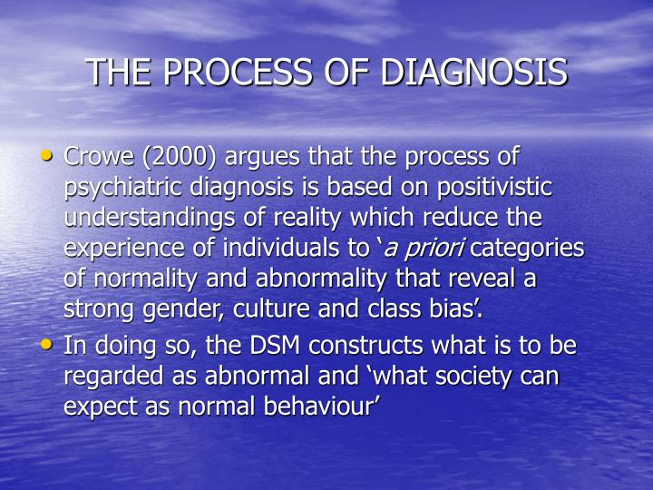 THE PROCESS OF DIAGNOSIS