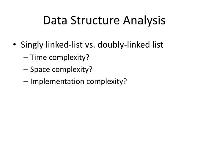 Data Structure Analysis