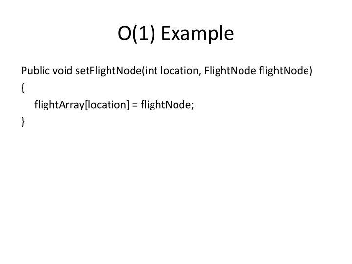 O(1) Example