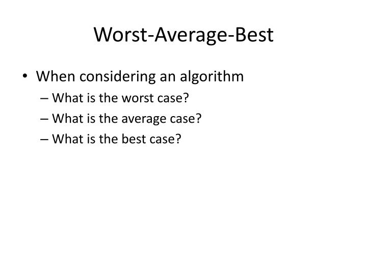 Worst-Average-Best