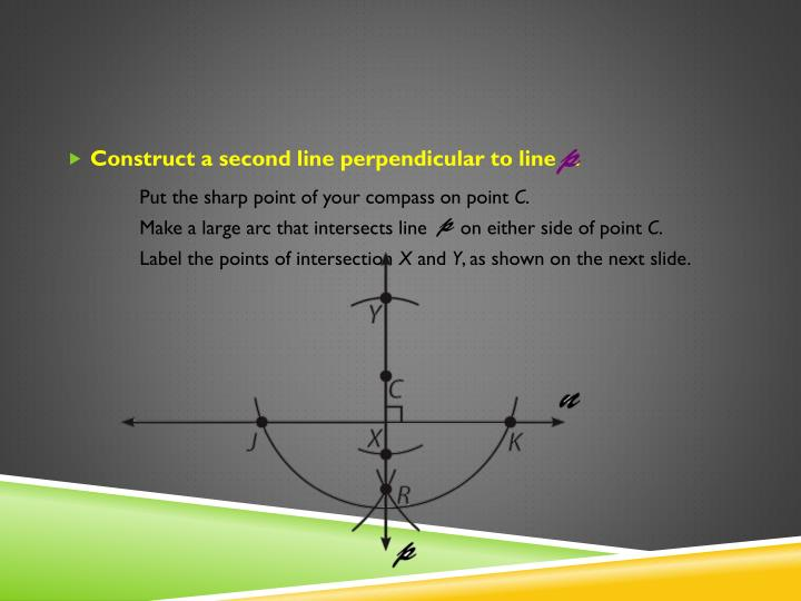 Construct a second line perpendicular to line   .