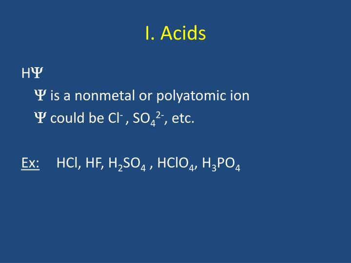 I. Acids