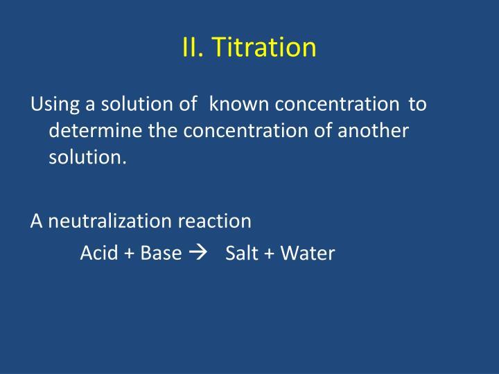 II. Titration