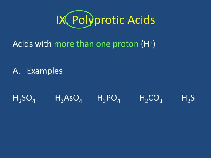 IX. Polyprotic Acids