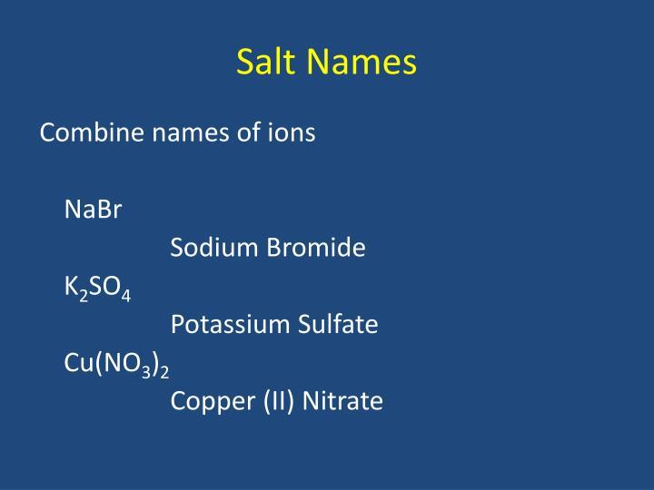 Salt Names