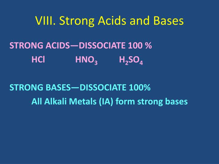 VIII. Strong Acids and Bases