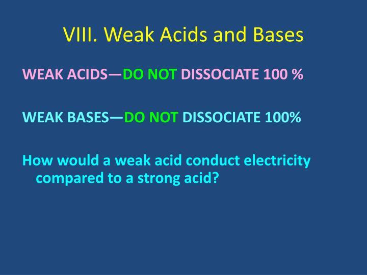VIII. Weak Acids and Bases