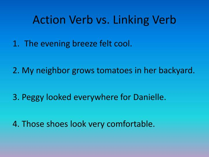 Action Verb vs. Linking Verb