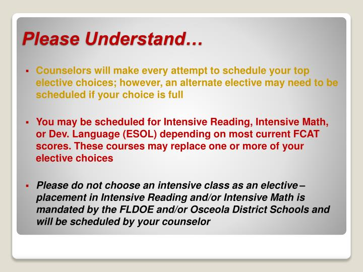 Counselors will make every attempt to schedule your top elective choices; however, an alternate elective may need to be scheduled if your choice is full