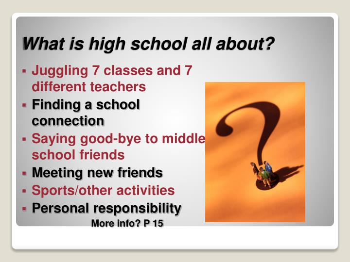 What is high school all about?