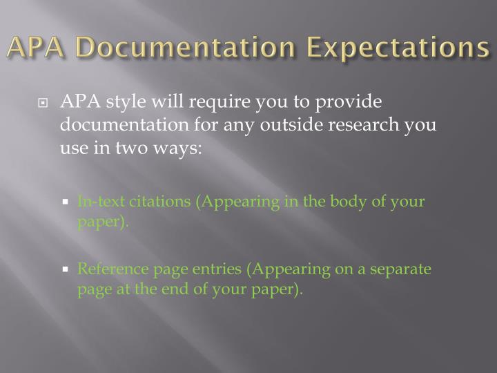 APA Documentation Expectations