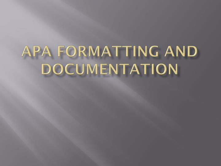 APA formatting and documentation