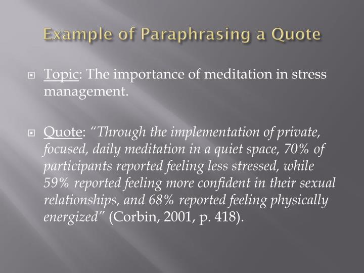 Example of Paraphrasing a Quote