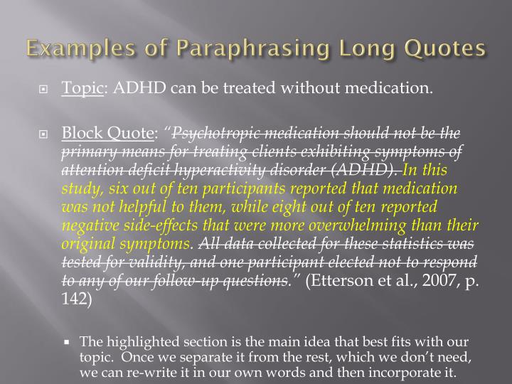 Examples of Paraphrasing Long Quotes