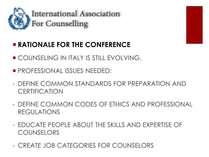 RATIONALE FOR THE CONFERENCE
