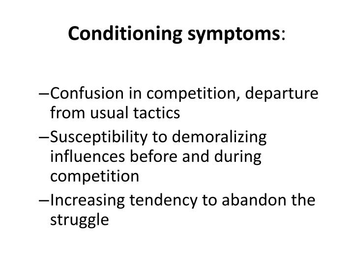 Conditioning symptoms