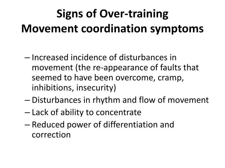 Signs of over training movement coordination symptoms