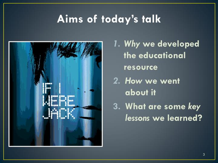 Aims of today s talk