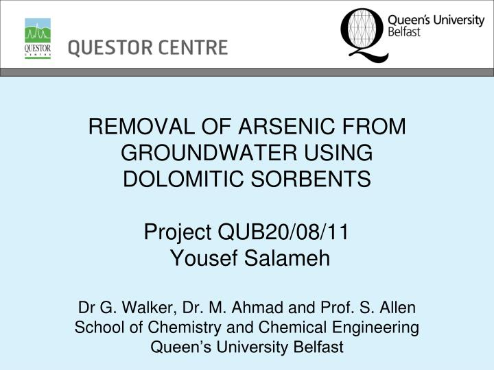 REMOVAL OF ARSENIC FROM GROUNDWATER USING
