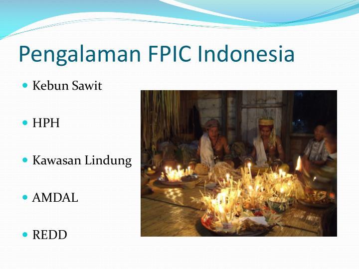 Pengalaman FPIC Indonesia