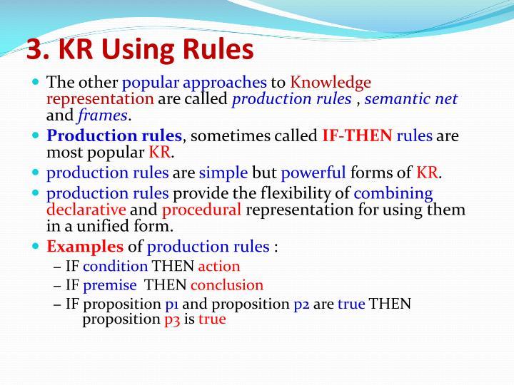 3. KR Using Rules