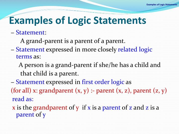 Examples of Logic Statements