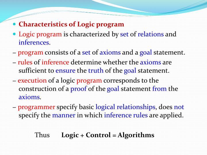 Characteristics of Logic program