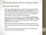 determination of how long to keep faculty records