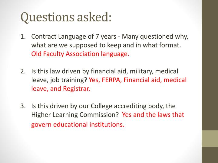 Questions asked: