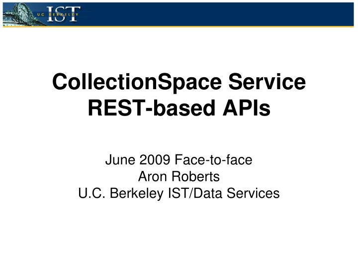 Collectionspace service rest based apis