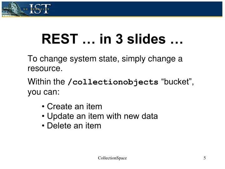 REST … in 3 slides …