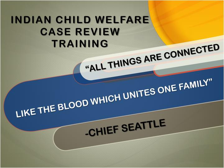 Indian child welfare case review training