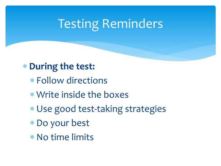 Testing Reminders