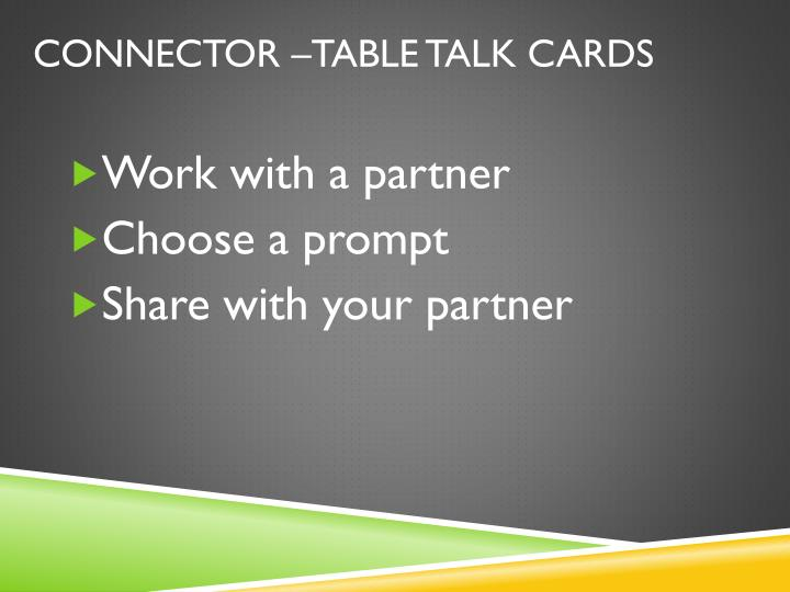 Connector –Table Talk Cards